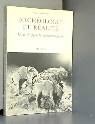 9782708401013: Archéologie et réalité : essai d'approche épistémologique