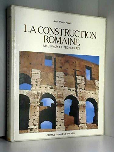 9782708401044: La Construction Romaine, Materiaux et Techniques. (Grands Manuels)