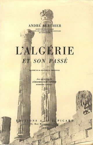 9782708401716: L'Algérie et son passé