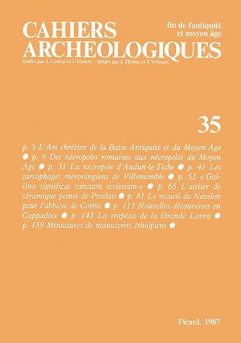 Fin de l'antiquité et Moyen-Âge. Cahiers archéologiques,