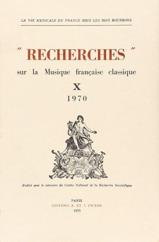 recherches sur la musique francaise classique t.10: Collectif