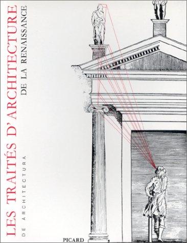9782708403390: Les Traites d'architecture de la Renaissance: Actes du colloque tenu a Tours du 1er au 11 juillet 1981 (De architectura) (French Edition)