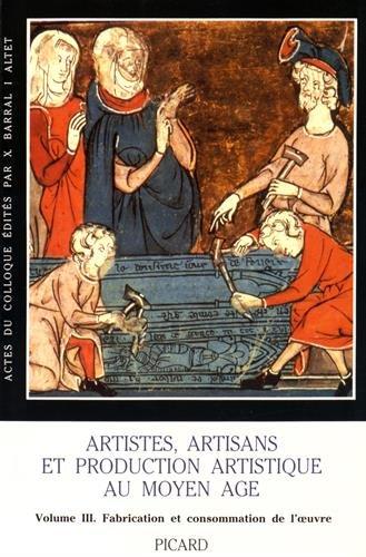 Artistes, Artisans Et Production Artistique Au Moyen Age (one) (2708403761) by Xavier Barral I Altet