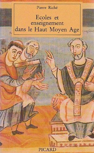 9782708403789: Ecoles et enseignement dans le haut-Moyen-Âge : fin du Ve siècle, milieu du XIe siècle