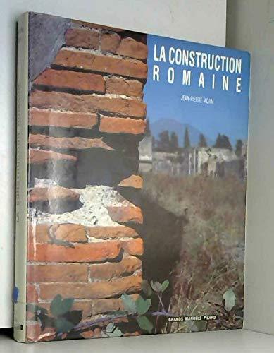 9782708403819: La construction romaine : matériaux et techniques