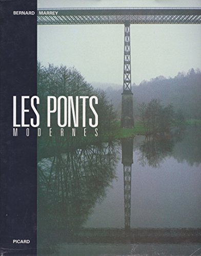 9782708404014: Les Ponts modernes : 18e-19e siècles