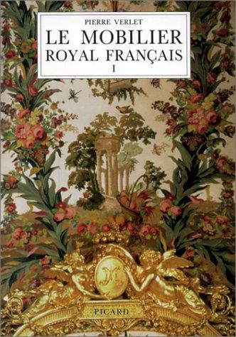 Le Mobilier Royal Francais, I: Meubles de la Couronne Conserves en France. Deuxieme Edition (French...
