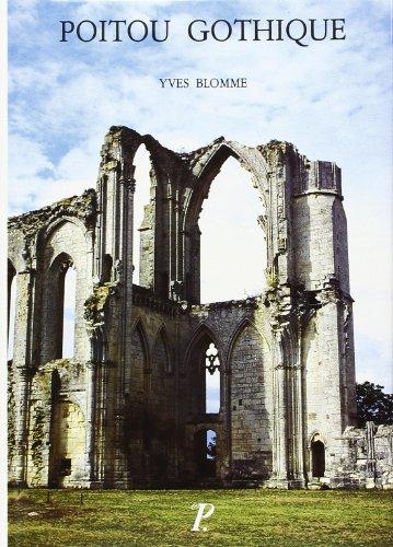 Poitou gothique: BLOMME Yves
