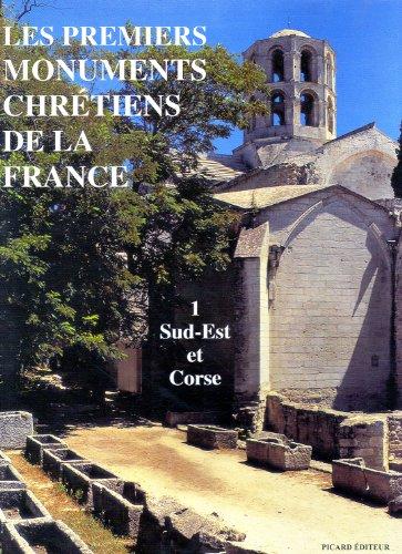 Les premiers monuments chretiens de la France (Atlas archeologiques de la France) (French Edition):...