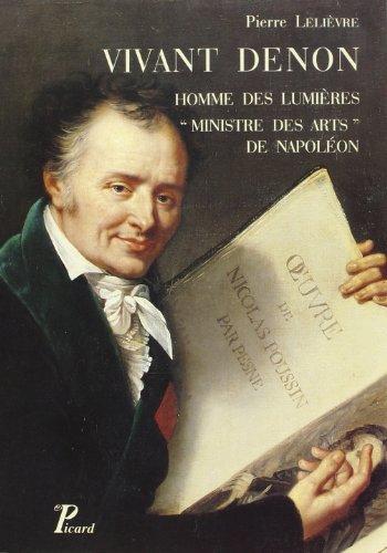 """Vivant Denon: Homme des Lumieres, """"ministre des arts"""" de Napoleon (French Edition): ..."""