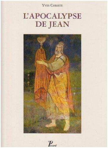 9782708404830: L'Apocalypse de Jean : Sens et développement de ses visions synthétiques: 14 (Bibliothèque des cahiers archéologiques)