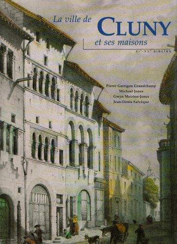 9782708405165: La ville de cluny et ses maisons (xie-xve siecles)
