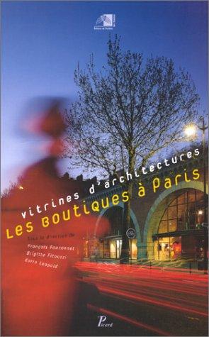 9782708405240: Vitrines d'architectures : Les Boutiques à Paris