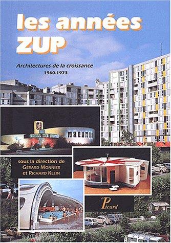 9782708406292: Les annees zup. architectures de la croissance (1960-1973)