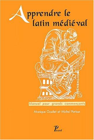 9782708406803: Apprendre le latin médiéval : Manuel pour grands commençants, 2ème édition