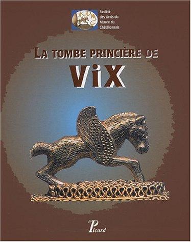 9782708406971: La tombe princière de Vix : Coffret 2 volumes