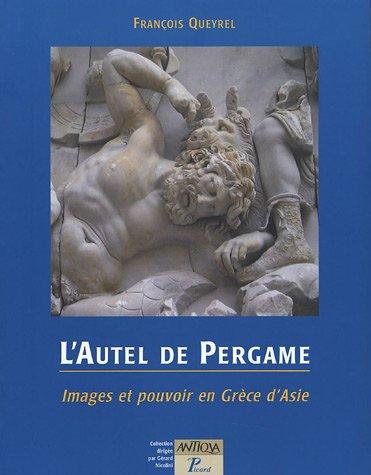 L'Autel de Pergame (French Edition)