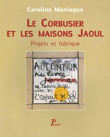 Le Corbusier et les Maisons Jaoul (French Edition): Caroline Maniaque