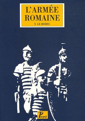 9782708407442: L'armée romaine sous le haut empire. troisième édition revue et augmentée. (Picard histoire) (French Edition)