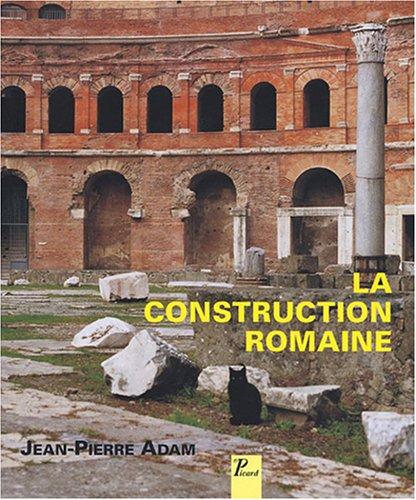 9782708407459: La construction romaine : Matériaux et techniques (Grands manuels picard)