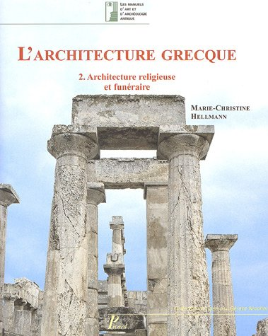 L'architecture grecque (French Edition): Marie-Christine Hellmann