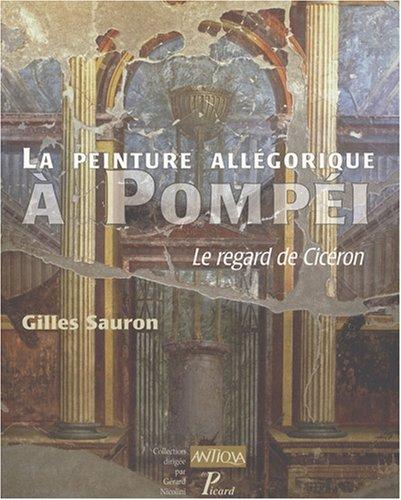 La peinture allégorique à Pompéi (French Edition)