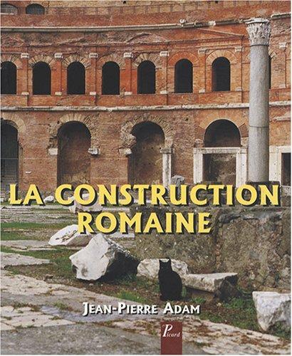 9782708407992: La construction romaine : Matériaux et techniques (Grands manuels picard)