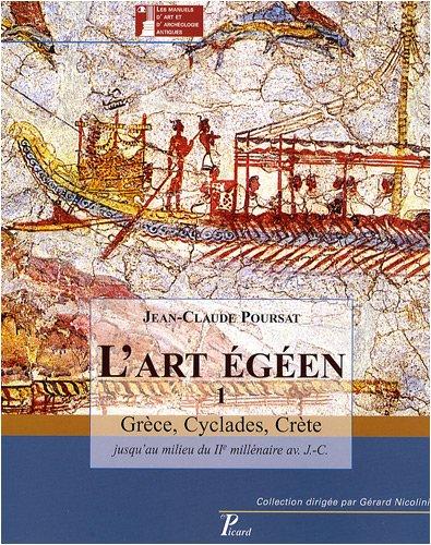 L'art egeen t1 grece, cyclades, crete (Les: Jean-Claude Poursat