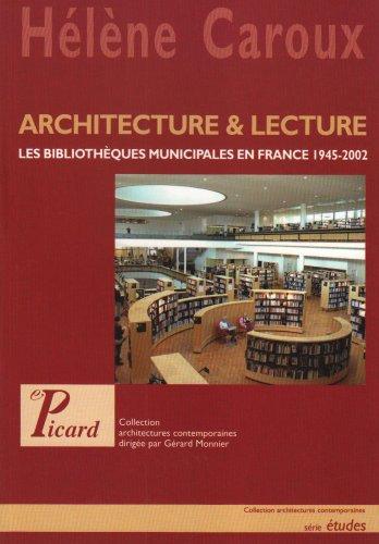 architecture & lecture: LES BIBLIOTHEQUES MUNICIPALES EN: Caroux Helene, Hélène