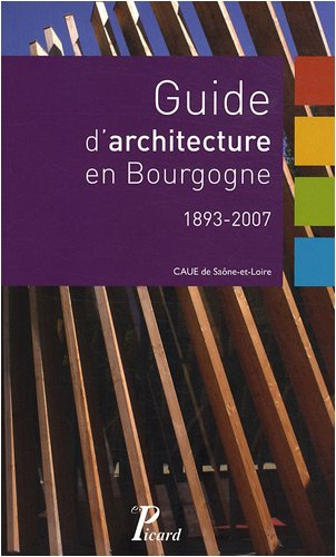 Guide d'architecture en Bourgogne (French Edition)