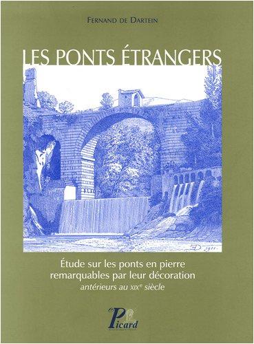 Les ponts étrangers : Etude sur les ponts de pierre remarquables par leur décoration ...
