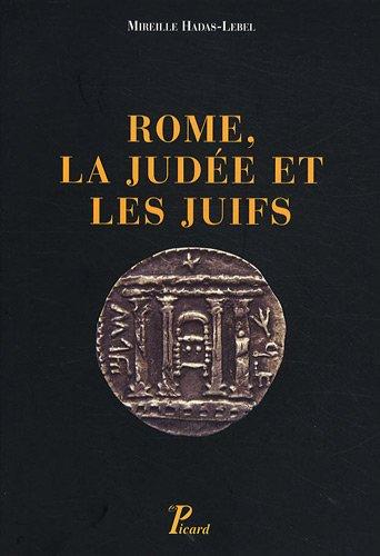 9782708408425: Rome, la Judée et les juifs