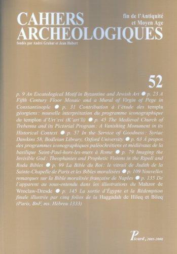 Cahiers Archeologiques Fin de l'Antiquite et Moyen Age N 52 (French Edition): Collectif