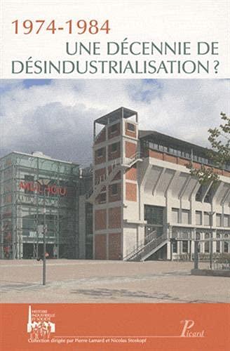 1974-1984 : Une décennie de désindustrialisation ?: Pierre Lamard