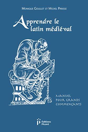 9782708408746: Apprendre le latin médiéval. manuel pour grands commencants. (3ed)