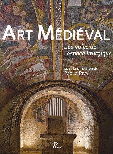 """""""art médiéval ; les voies de l'espace liturgique"""": Collectif"""