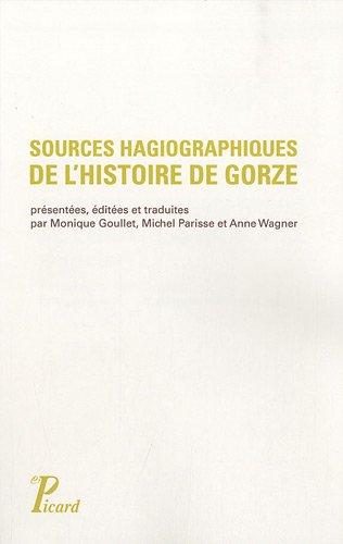 9782708408821: Sources hagiographiques de l'histoire de Gorze (Xe siècle) (French Edition)