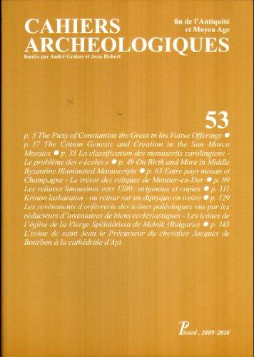 Cahiers archéologiques fin de l'Antiquité et Moyen Age 53