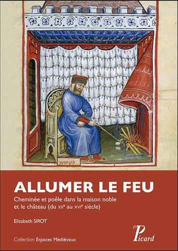 Allumer le feu (French Edition): Elisabeth Sirot