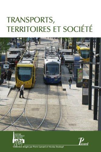 Transports, territoire et société (French Edition): Nicolas Stoskopf