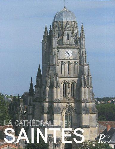 la cathédrale de saint-Pierre de Saintes: Yves Blomme