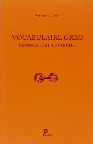 vocabulaire grec commente et sur les textes: Victor Fontoynont