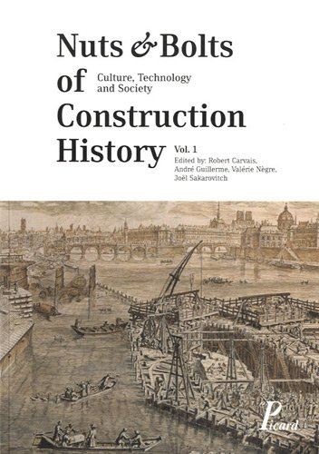 9782708409293: Nuts & Bolts of Construction History : Culture, Technology and Society, Pack 3 volumes