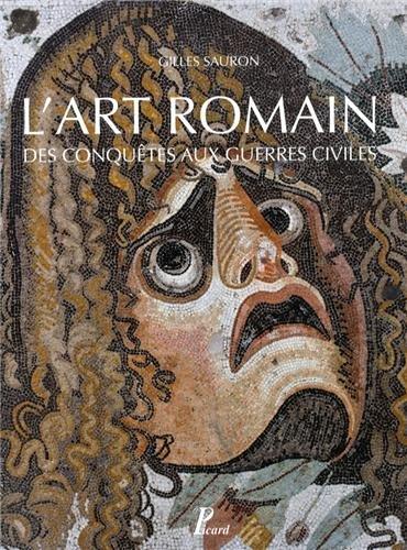 9782708409484: L'art romain des conquêtes aux guerres civiles