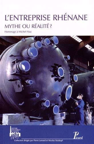 L'entreprise rhénane : Mythe ou réalité ?: Pierre Lamard; Nicolas