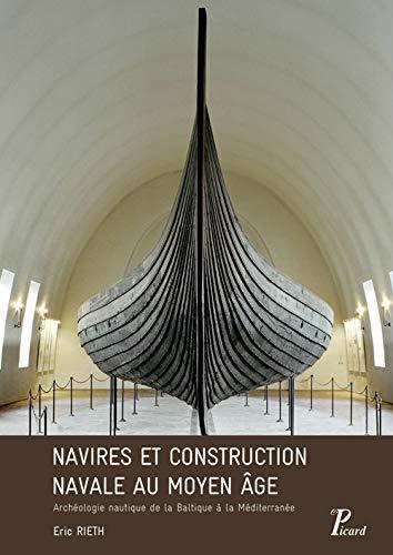 9782708410114: Navires et construction navale au Moyen-Age