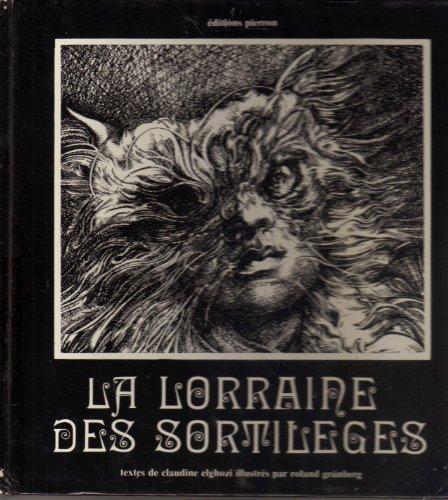 9782708500006: La Lorraine Des Sortileges