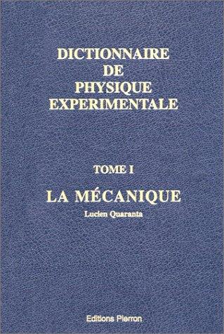 9782708500457: Dictionnaire de physique exp�rimentale, tome 1