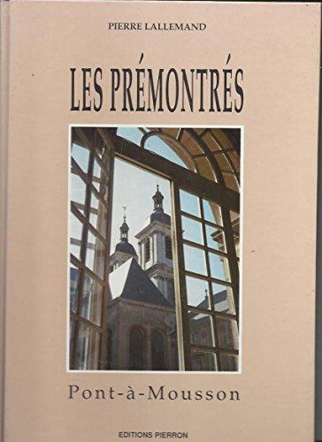 9782708500815: Les Prémontrés: Pont-à-Mousson (French Edition)