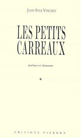 9782708502369: Les Petits Carreaux : poèmes et chansons